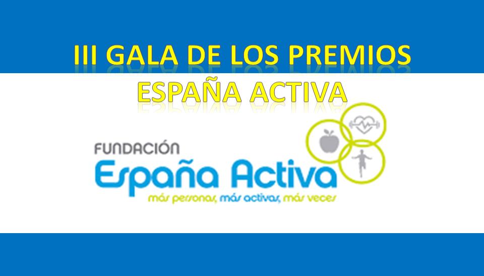 la-iii-gala-de-premios-de-la-fundacion-espana-activa-ya-tiene-fecha