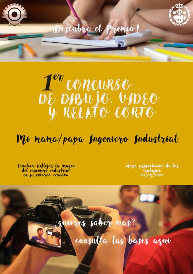 I CONCURSO DE DIBUJO, VÍDEO Y RELATO CORTO:   Mi mamá/papá Ingenier@ Industrial