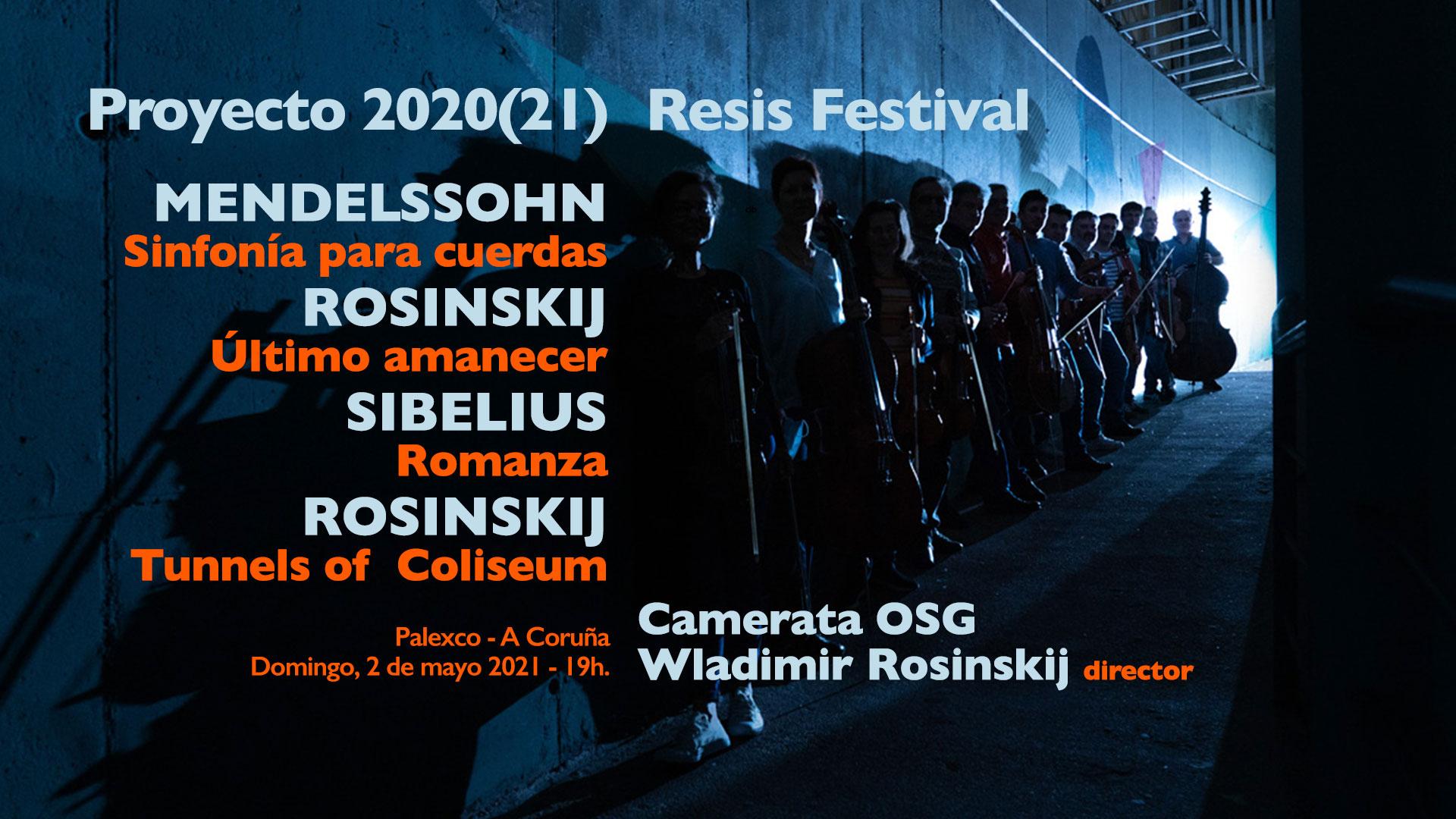 Proyecto 2020(21) Resis Festival - Camerata OSG