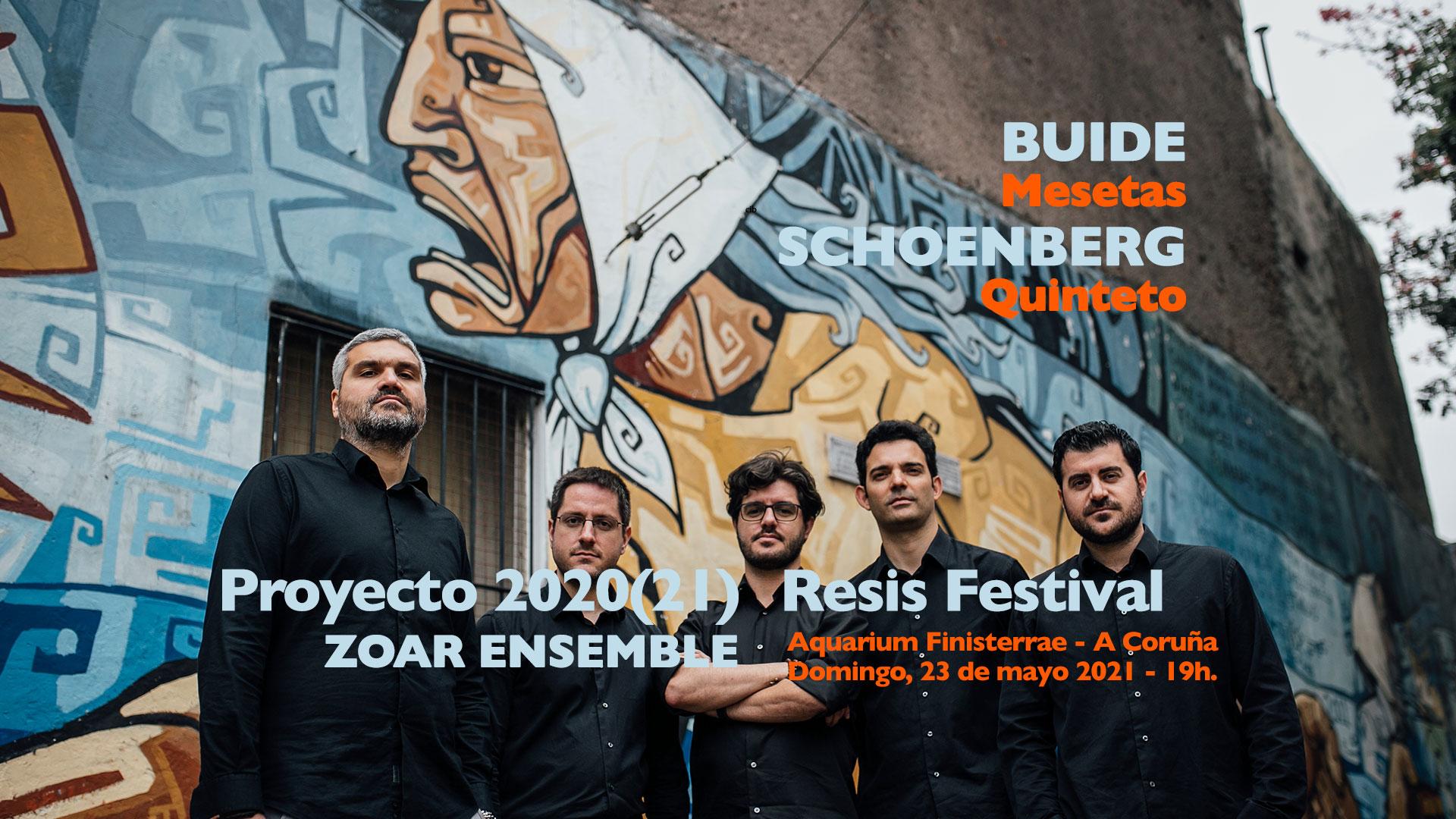 Proyecto 2020(21) Resis Festival - Zoar Ensemble