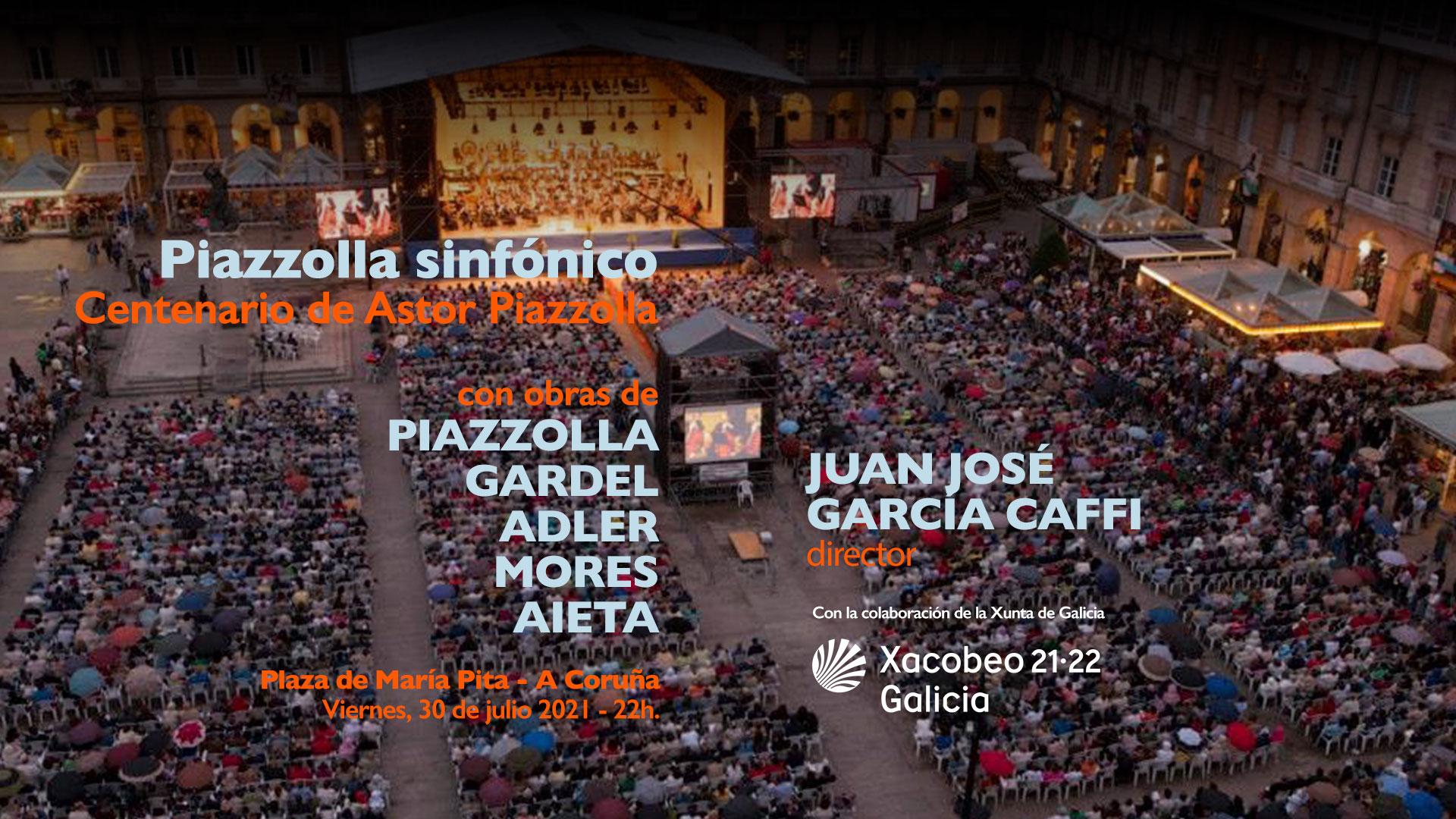 Orquesta Sinfónica de Galicia - Piazzolla Sinfónico - Xacobeo 21-22