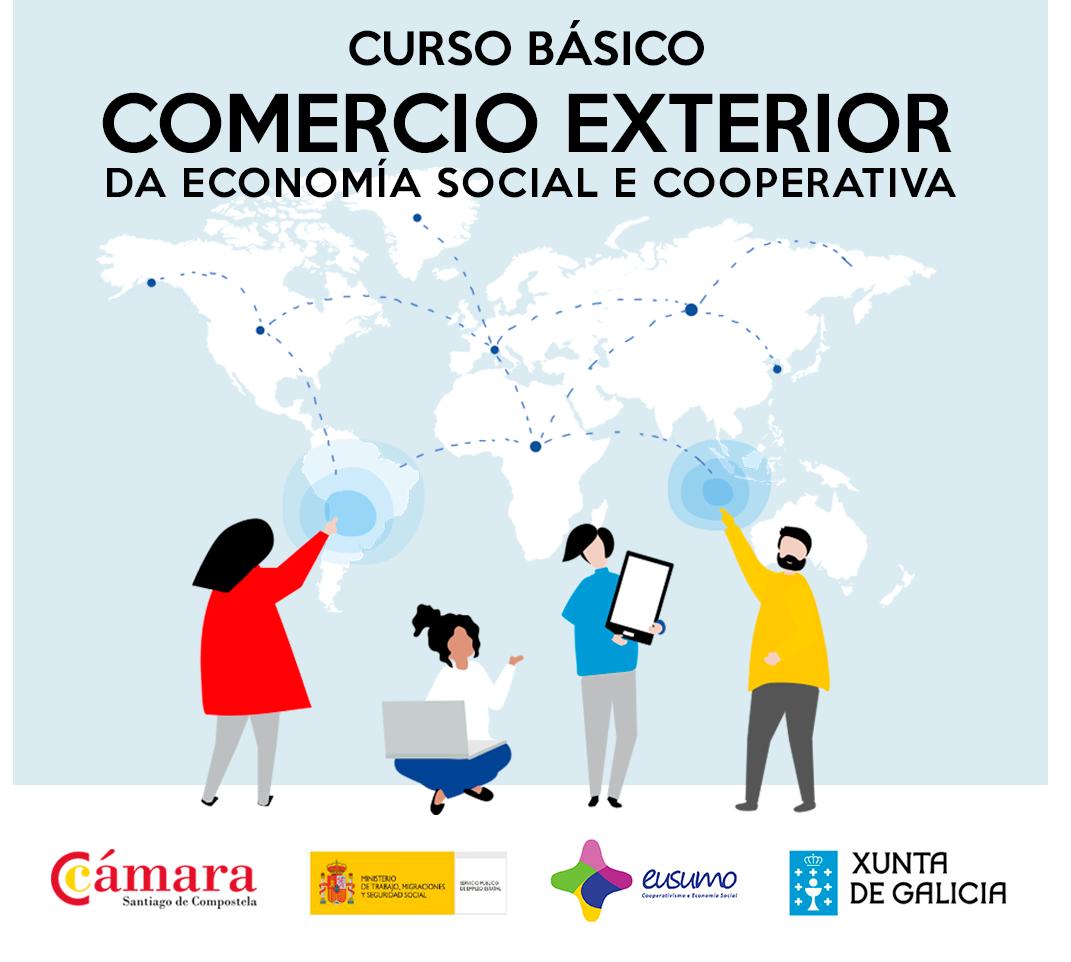 CURSO BÁSICO DE COMERCIO EXTERIOR DA ECONOMÍA SOCIAL E COOPERATIVA