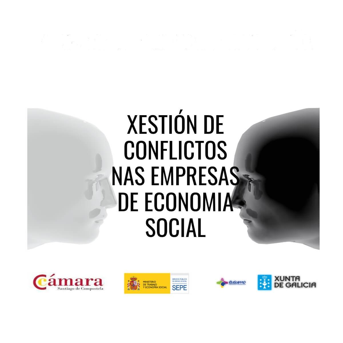TALLER GRATUITO XESTIÓN DE CONFLICTOS NAS EMPRESAS DE ECONOMÍA SOCIAL