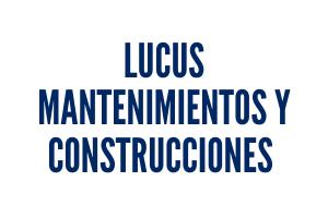 LUCUS MANTENIMIENTOS Y CONSTRUCCIONES S.L.